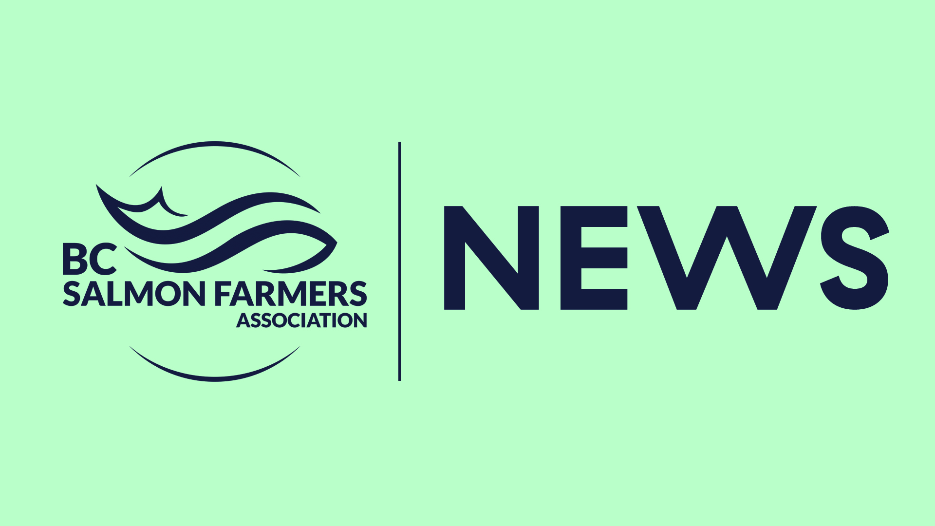 Statement from the BC Salmon Farmers Association in response to DFO's PRV Policy decision